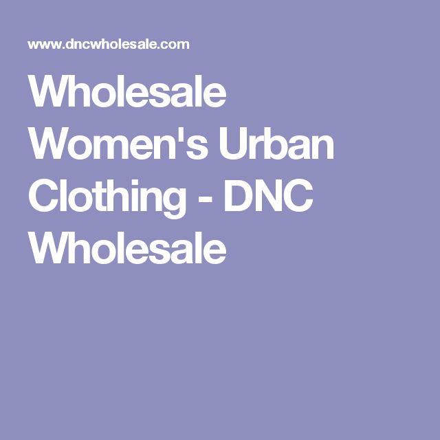 Wholesale Women's Urban Clothing - DNC Wholesale