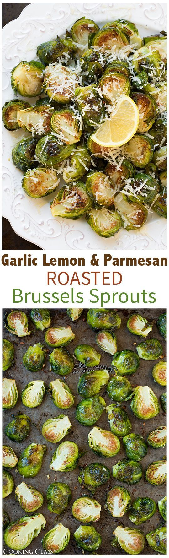 Garlic Lemon and Parmesan Roasted Brussels Sprouts - an easy side that is full of incredible flavor! So delicious! #recipe #side