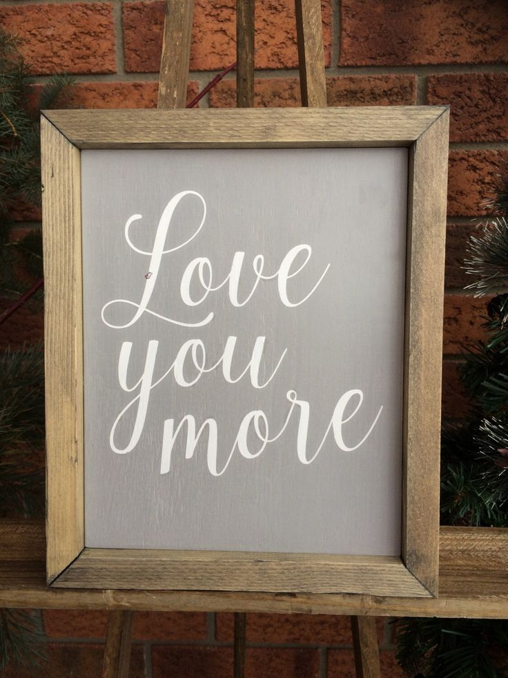 Love You More Framed painted wood sign | home decor in the Schocking Creations Etsy shop #schockingcreations #loveyoumore #etsy