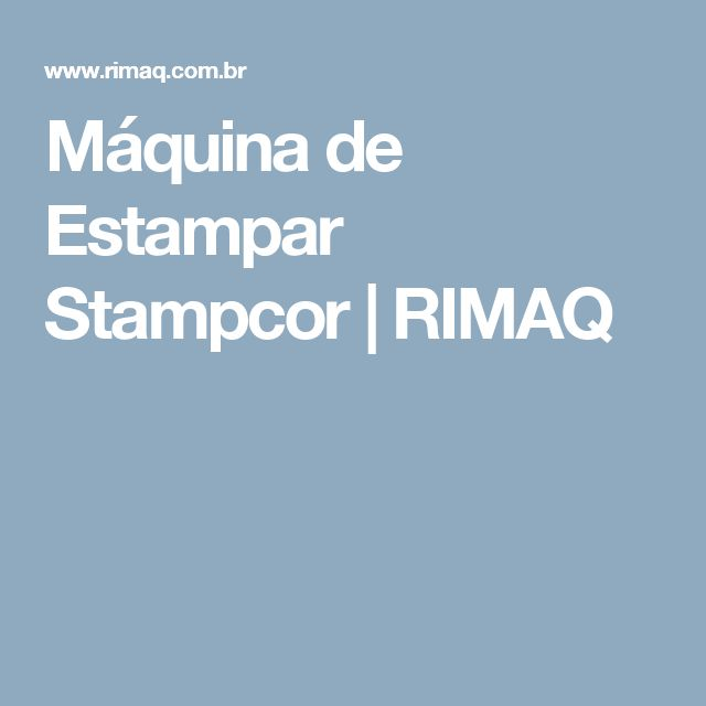 Máquina de Estampar Stampcor | RIMAQ