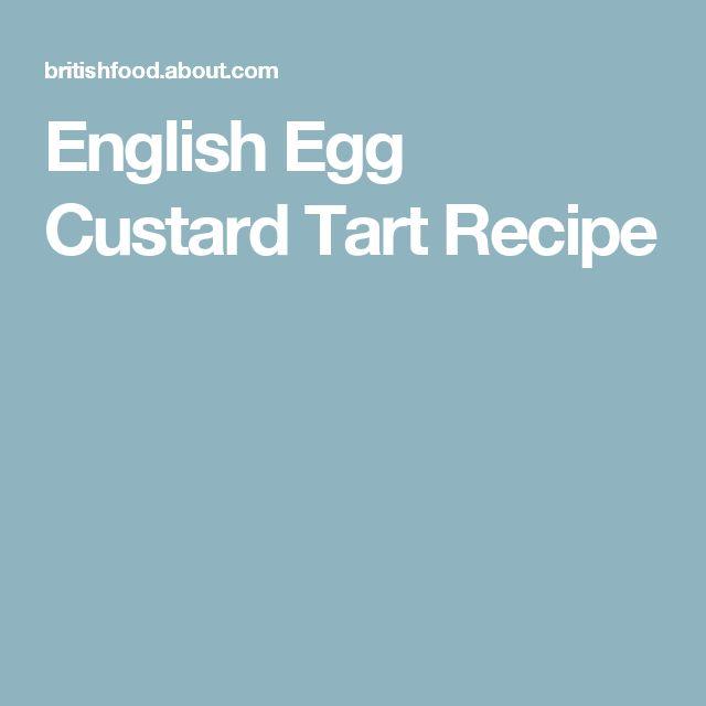 English Egg Custard Tart Recipe