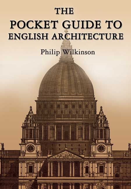 The Pocket Guide to English Architecture