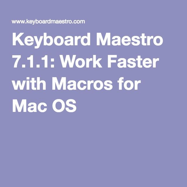 35 best dica de informatica images on pinterest computers keyboard maestro 711 work faster with macros for mac os x fandeluxe Gallery
