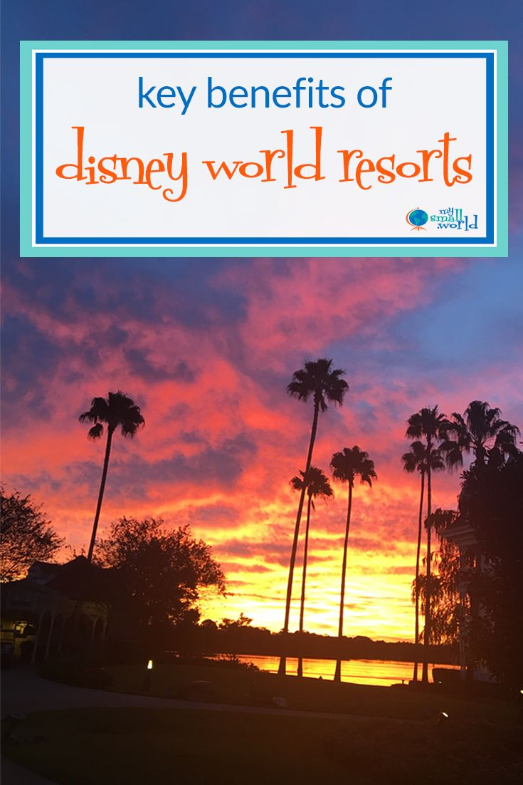 There is no shortage of hotels near Disney World, but there are key benefits of Disney World Resort that you won't find at the average chain hotel. via @smallworldblog #disneyworld #disneyworldtips #disneyworldresorts