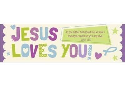 Jesus Loves You (John 15:9, KJV) Bookmarks, 25