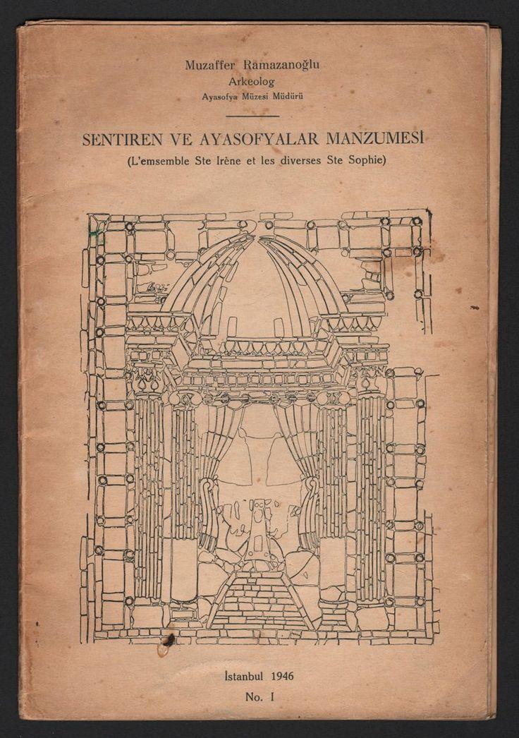 Sent İren ve Ayasofyalar Manzumesi - Muzaffer Ramazanoğlu - Ayasofya Müzesi Müdürlüğü - Antika Kitap/Sahafiye - Denizler Kitabevi