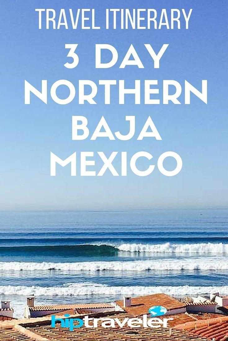 3 Day Guide To Northern Baja Mexico > Rosarito, Guadalupe & La Fonda| Hip Traveler Travel Guides