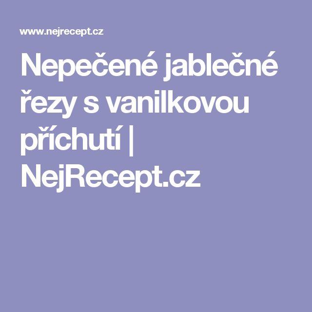 Nepečené jablečné řezy s vanilkovou příchutí | NejRecept.cz