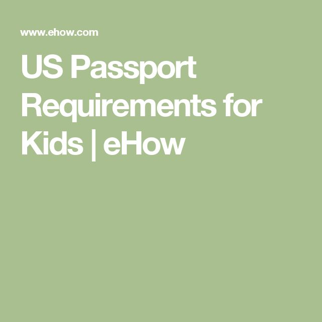 US Passport Requirements for Kids   eHow