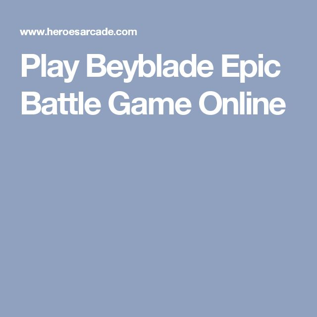 Play Beyblade Epic Battle Game Online