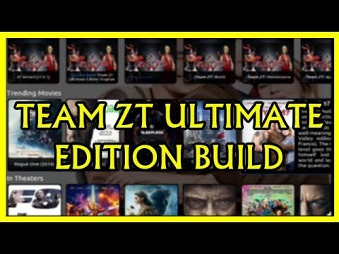 THE NEW KODI 17.3 KRYPTON TEAM ZT ULTIMATE EDITION BUILD JUNE 2017 - THE TEAM ZT ULTIMATE EDITION BUILD FOR KODI 17.1 KRYPTON The Best Build by TEAM ZT Ultimate EDITION KRYPTON NEEW LAYOUT ZT KODI BUILD - ULTIMATE EDITION COOL FEATURES FOR 2017 THE BEST & FAST KRYPTON KODI 17 1 BUILD 2017 TEAM ZT WIZARD - TEAM ZT LITE EDITION BUILD INSTALL!! - The New Kodi 17.3 Krypton Diggz x1 Build - The Ares Wizard https://youtu.be/-q7CQ5y3Ci8 - The New Kodi 17.3 Krypton Cell x2 Build - The Supreme Builds…