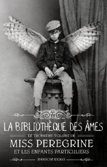 Couverture Miss Peregrine et les enfants particuliers, tome 3 : La bibliothèque…