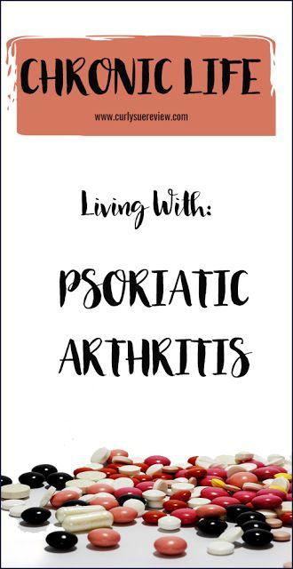 Chronic life - Living with: psoriatic arthritis. #Spoonie problems