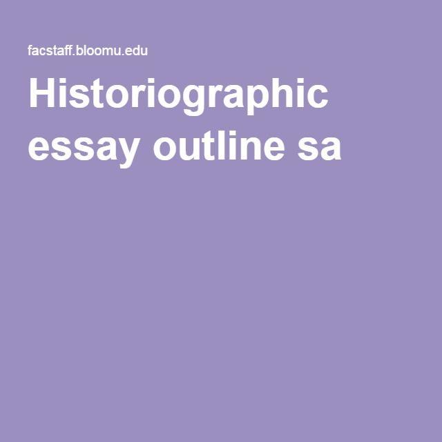 Historiographic essay?