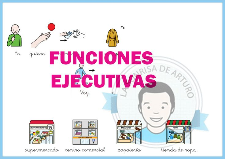 Trabajamos las funciones ejecutivas (parte 1)