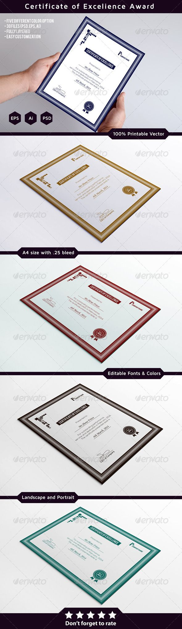 Certificates of Excellence: This is clean and simple Award Certificate template. its 100% printable and fully editable. its available in five color versions and three different file formats, with vertical and horizontal options. You can easily add your text and print.