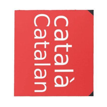 Catalan Language Design Notepad - personalize cyo diy design unique