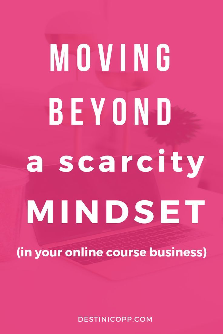 Moving Beyond a Scarcity Mindset (in your online course