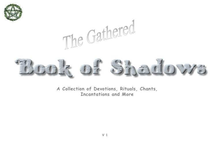 The Gathered Book of Shadows