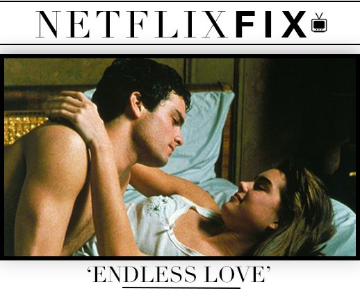 """Watch the Original """"Endless Love"""" Now Before the Remake Comes Out 