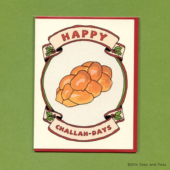 A fun, hand-drawn Holiday card featuring a giant loaf of delicious challah bread! For the pun-lover in your life.