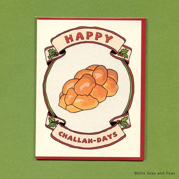 HAPPY CHALLAH-DAYS  Hanukkah Card  Funny Hanukkah by seasandpeas