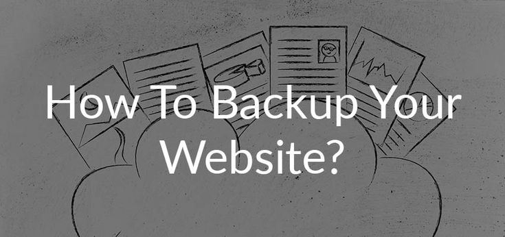 How to backup your website? Quick guide for WordPress Owners