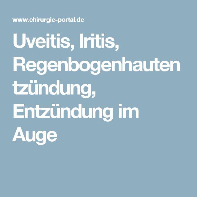 Uveitis, Iritis, Regenbogenhautentzündung, Entzündung im Auge