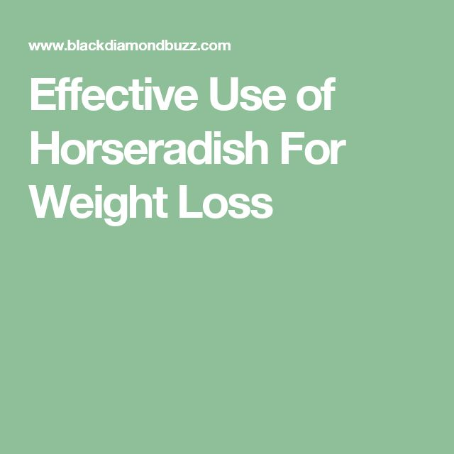 how to use horseradish for weight loss