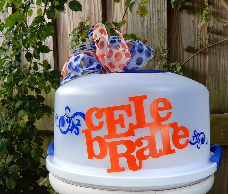Personalized Cake Carrier - Celebrate. Silhouette Vinyl - from my workroom - TDY Designs & 109 best Vinyl cake carrier images on Pinterest | Vinyl projects ...
