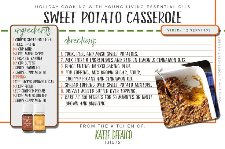 Sweet Potato Casserole recipe using Young Living's Cinnamon Bark and Lemon essential oil. For more oil info, ideas, or to purchase Young Living essential oils visit me at www.essentialoilsobsessed.com