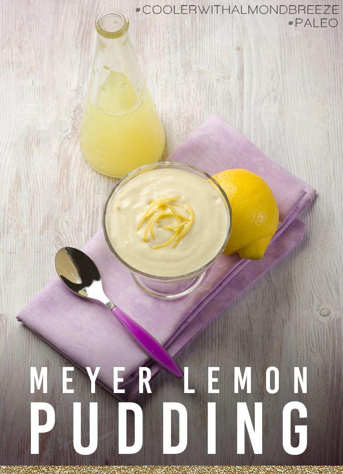 Paleo Meyer Lemon Pudding #CoolerWithAlmondBreeze - West Coast Mama