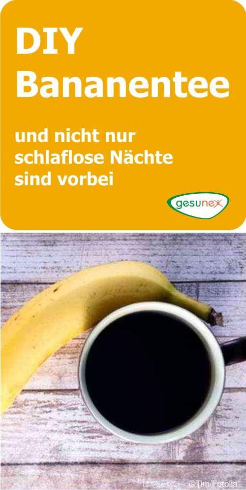 DIY Bananentee – und nicht nur schlaflose Nächte sind vorbei