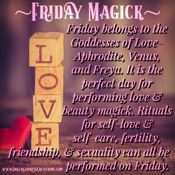 Friday belongs to the Goddesses of Love- Aphrodite, Venus and Freya. It is  the perfect day for performing love and beauty … | Magick spells, Goddess  of love, Magick