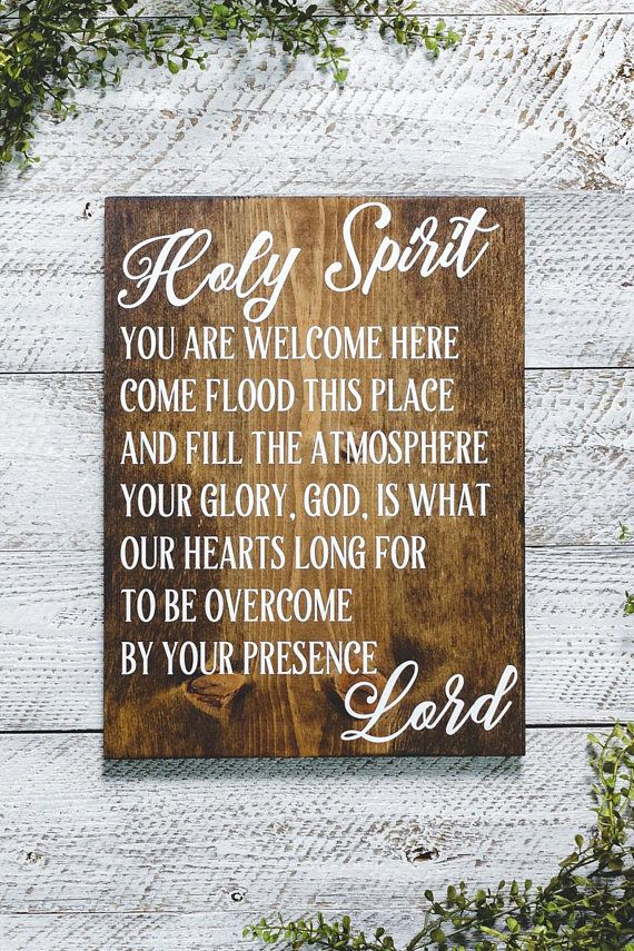 Holy Spirit You Are Welcome Here Sign Christian Sign Home