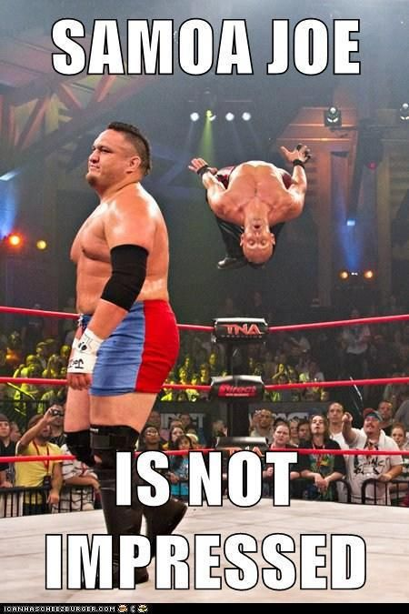 "wrestling memes- ""The Samoan Submission Machine"" Samoa Joe and the ""Fallen Angel"" Christopher Daniels"