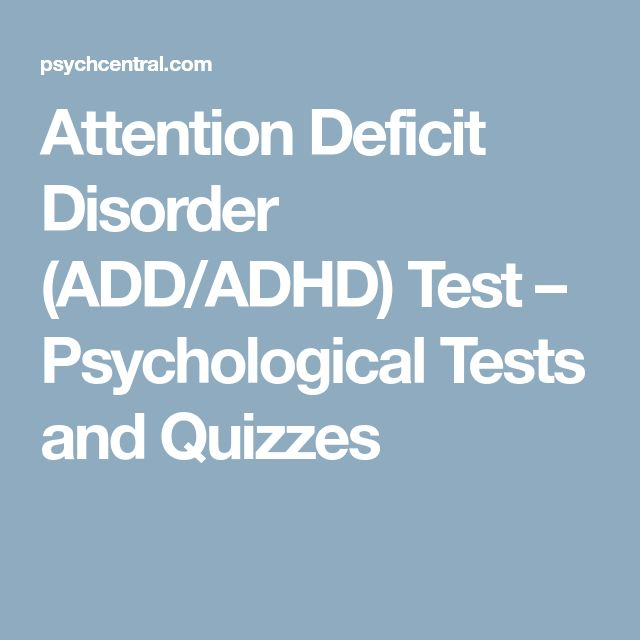Attention Deficit Disorder (ADD/ADHD) Test – Psychological Tests and Quizzes