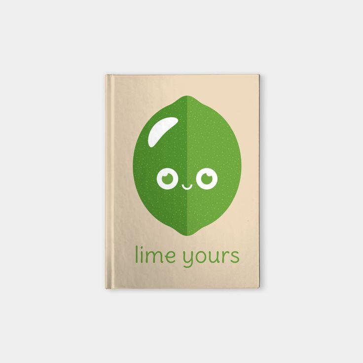 Lime Yours hardcover notebook by Slugbunny - pun, puns, lime, limes, sour, citrus, fruit, food, funny, cute, love, relationship, tasteful, tasty, relationships, valentine, valentines, vector, art, illustration, drawing, design