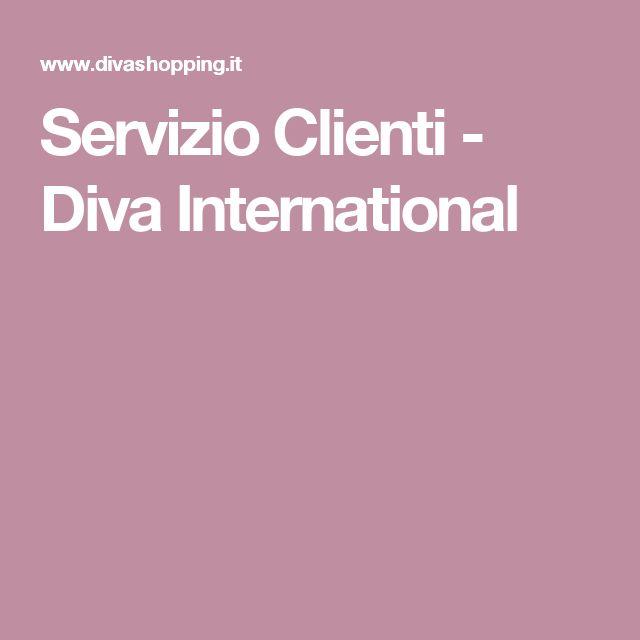 Servizio Clienti - Diva International