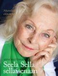 Anne Mattson Seela Sella sellaisenaan  Siltala Kustannus, 2012