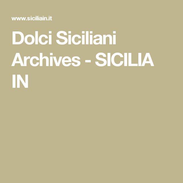 Dolci Siciliani Archives - SICILIA IN