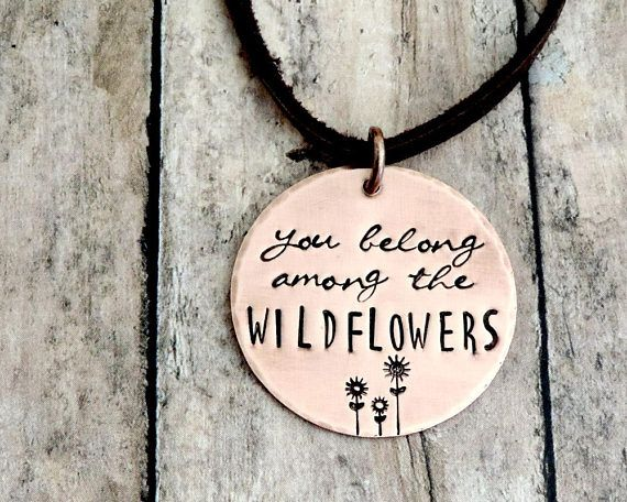A tribute to Tom Petty...you belong among the wildflowers. ► 22 gauge copper disc measures 1-1/8 in diameter ► choose from brown leather cord, black leather cord, copper chain or stainless steel chain with lobster clasp ► choose between five lengths ► oxidized, tumble polished and