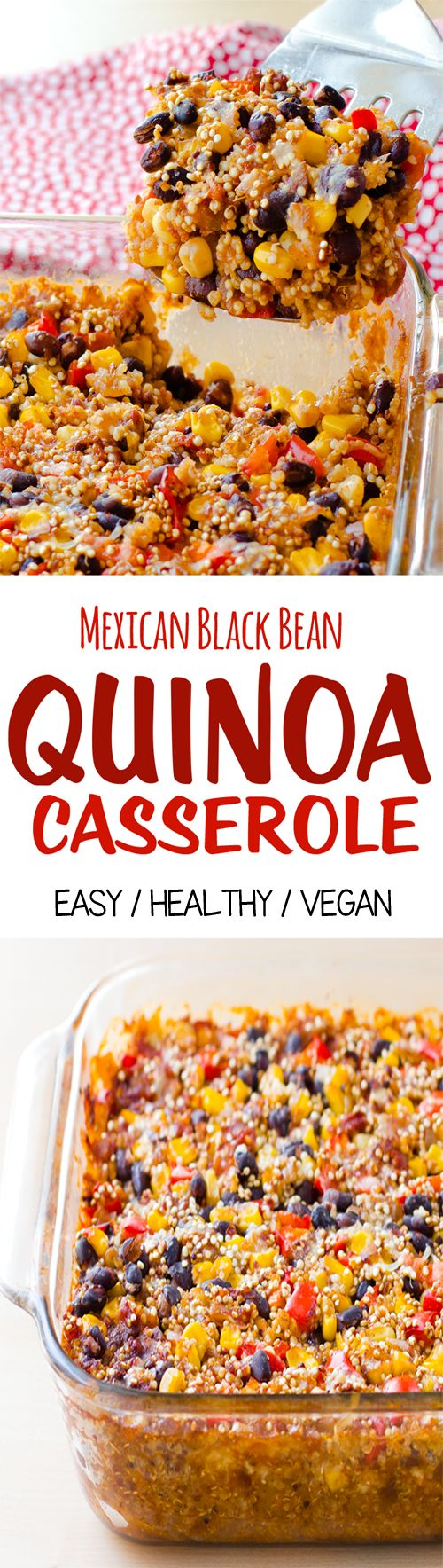 Mexican Black Bean Quinoa Casserole, a.k.a. comfort food for vegans!
