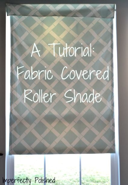 Fabric covered roller shade... I'm thinking I could do this and make a cornice for the top.
