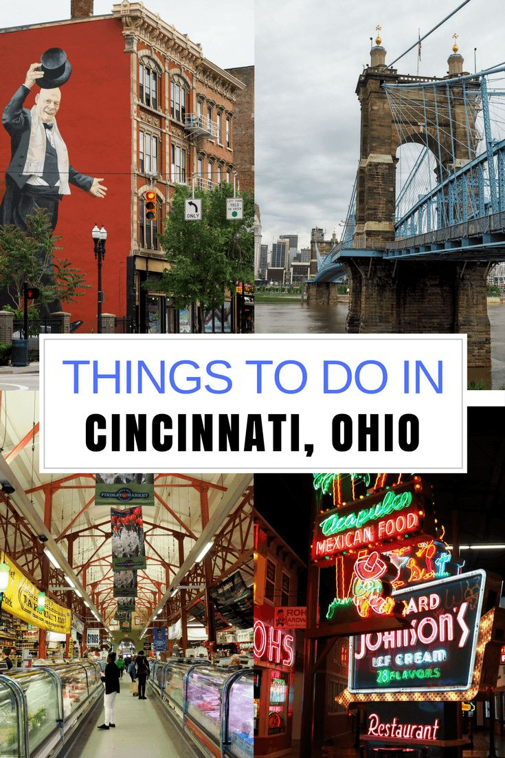 Ohio Adventures: How to Spend 48 Hours in Cincinnati, Ohio