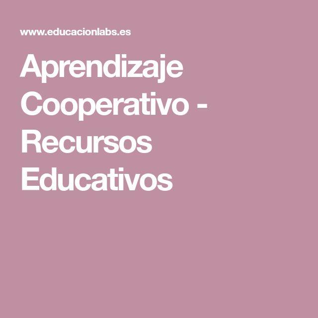 Aprendizaje Cooperativo - Recursos Educativos