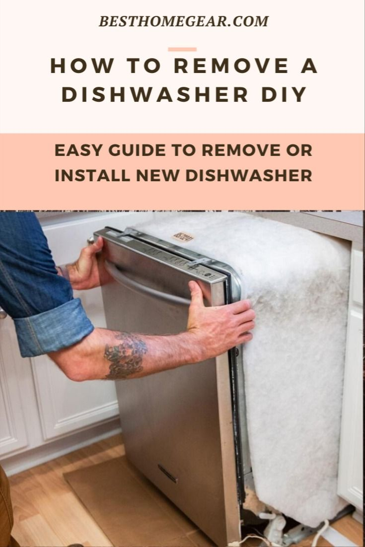 How To Remove A Built In Dishwasher Best Home Gear Built In Dishwasher Dishwasher Installation Diy Installation