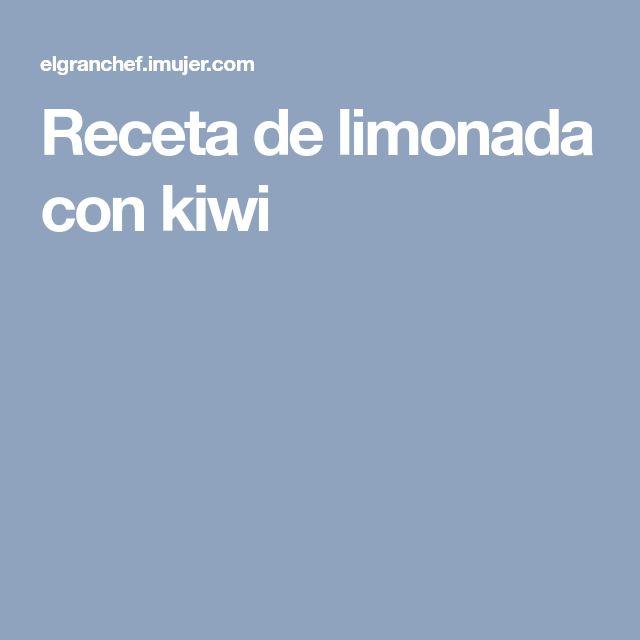 Receta de limonada con kiwi