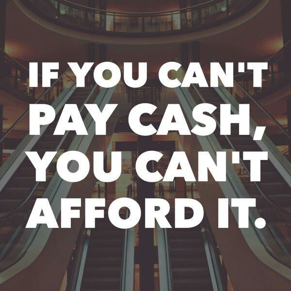 """From Dave Ramsey.  He also said """"Don't look at the payments, look at your wallet.""""  We need to get back to this."""