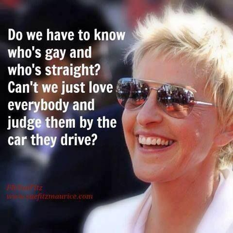 Ellen.you're my favorite. hahahaha i constantly judge people by the car they drive